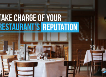 Take Charge Of Your Restaurant's Reputation