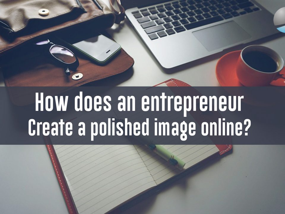 How to Create a Polished CEO Presence Online