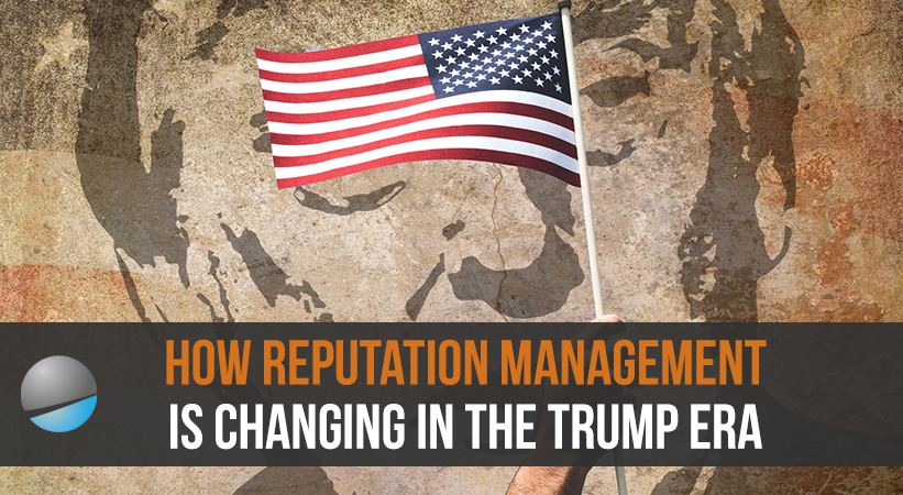 What Trump Teaches US About Online Reputation Management