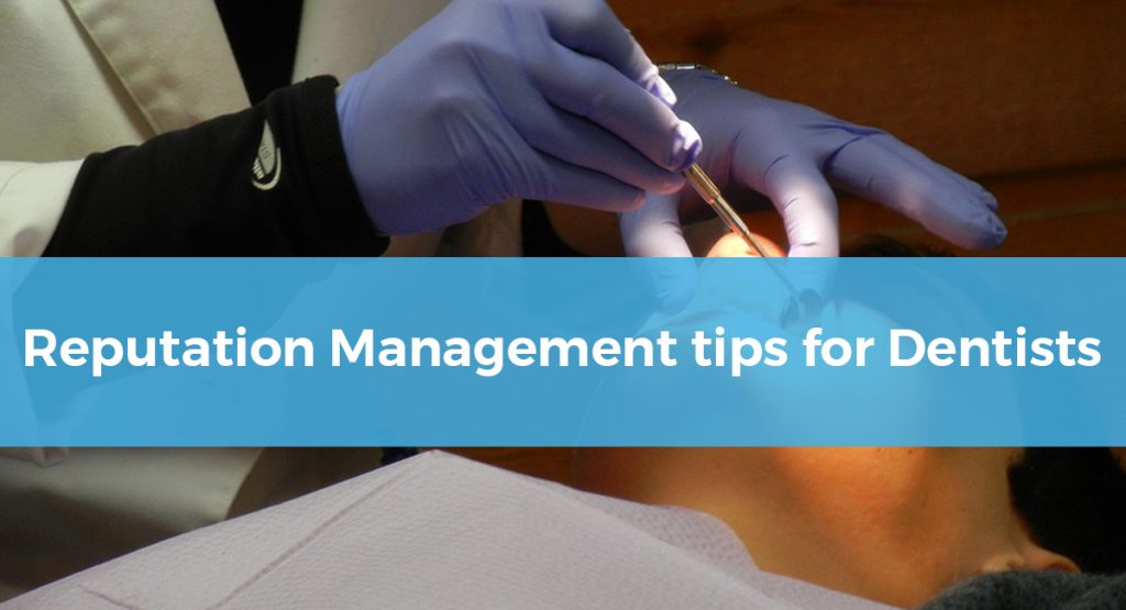 reputation management tips for dentists