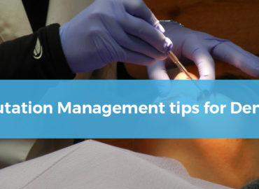 Reputation Management Tips for Dentists