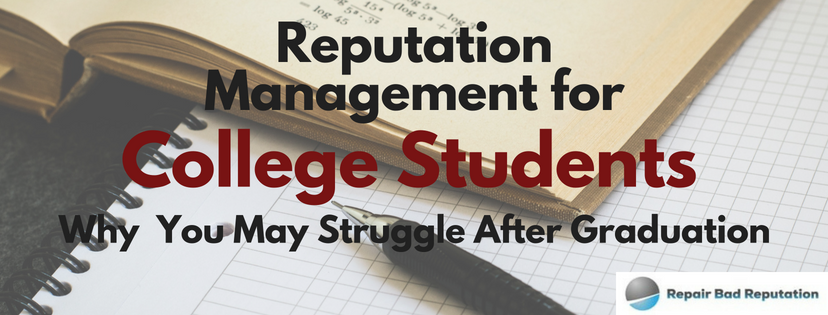 Reputation Management for College Students
