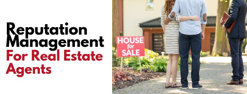 Reputation Management for Real Estate Agents