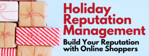 Holiday Reputation Management
