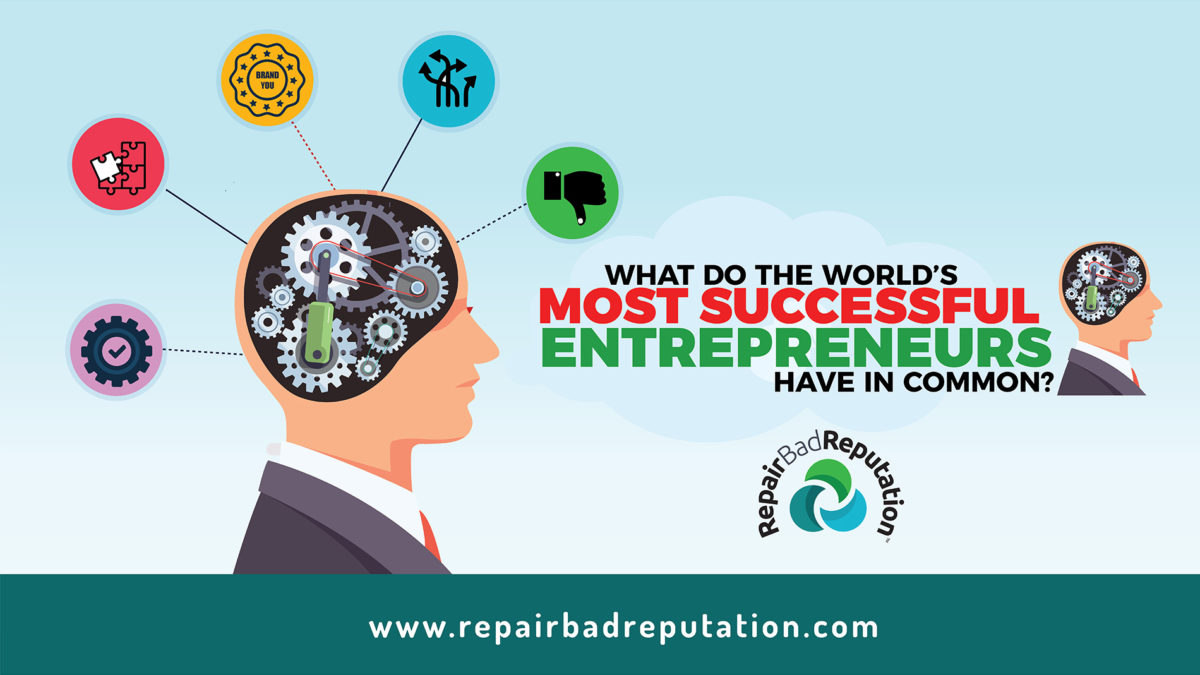 What do the world's most successful entrepreneurs have in common?