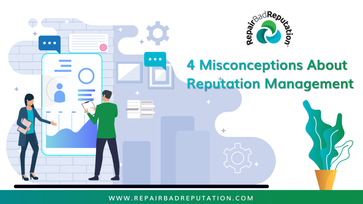Misconceptions About Reputation Management