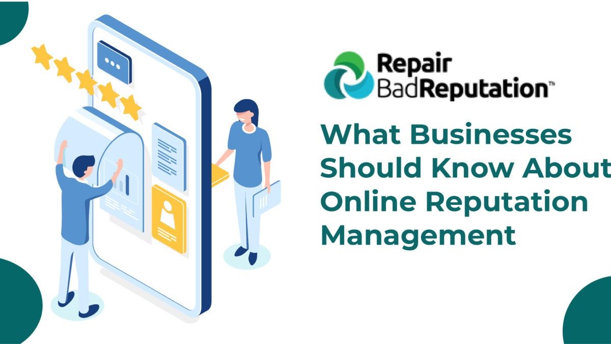 Reputation Control-What businesses should know about online reputation management